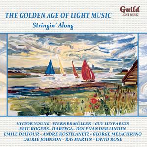 The Golden Age of Light Music: Stringin' Along album
