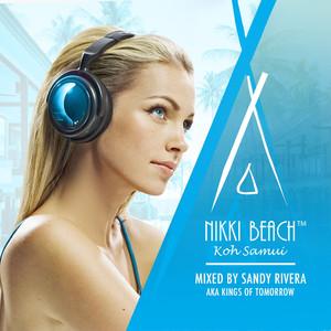 Nikki Beach Koh Samui mixed by Sandy Rivera Mixtape Albümü