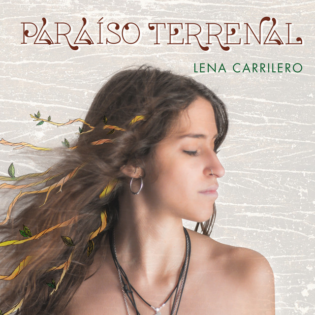 Lena Carrilero - Paraíso Terrenal
