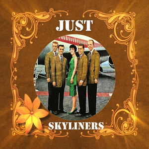 Just Skyliners
