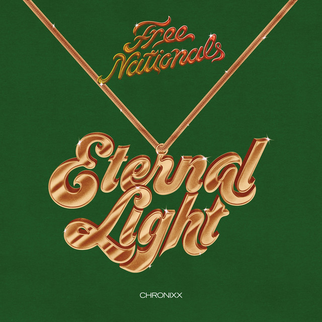 Chronixx & Free Nationals - Eternal Light cover