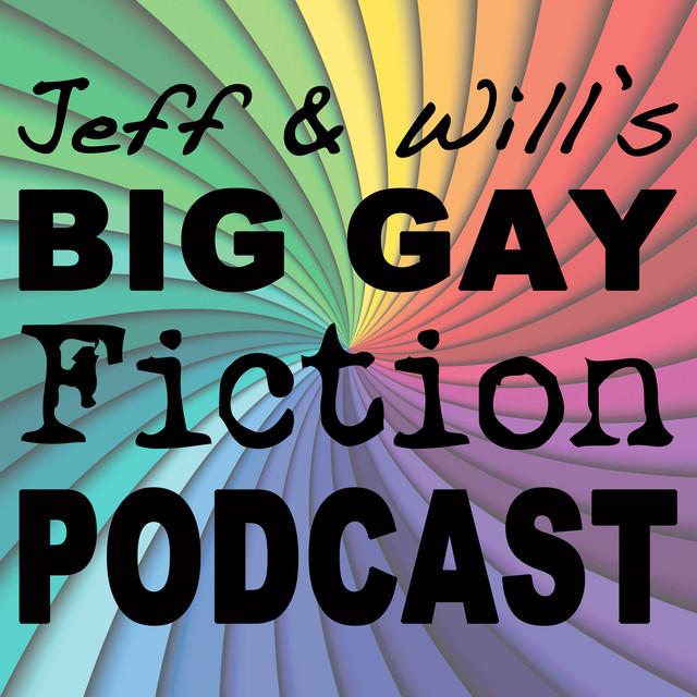 Big Gay Fiction Podcast on Spotify