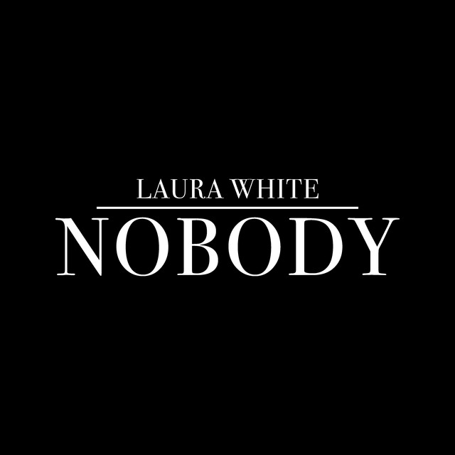 Image result for spotify laura white nobody