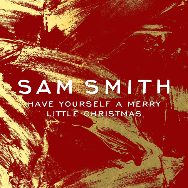 Have Yourself A Merry Little Christmas By Sam Smith