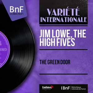 Jim Lowe, The High Fives The Green Door cover