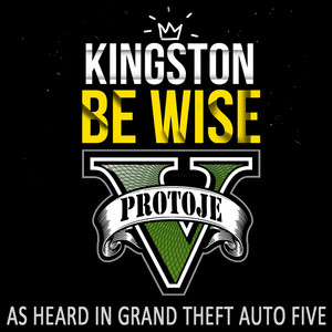 Kingston Be Wise (As Heard In