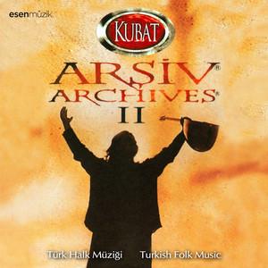 Arşiv, Vol. 2 (Türk Halk Müziği / Turkish Folk Music) Albümü