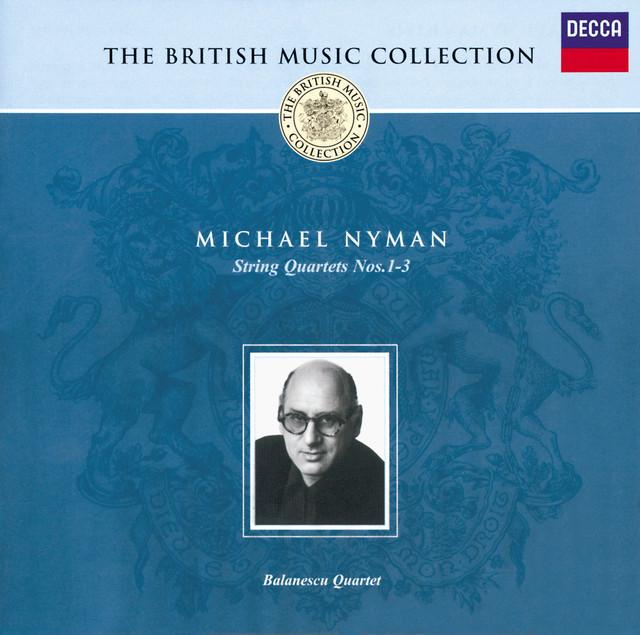 Nyman: String Quartets Nos.1-3