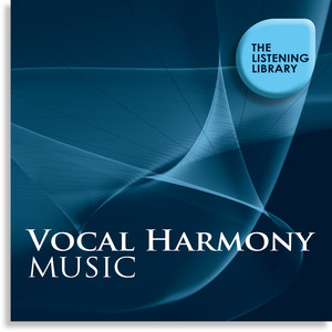 Vocal Harmony Music - The Listening Library album