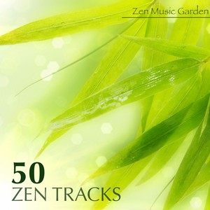 50 Zen Tracks - Best Meditation Music & Nice Soothing Songs with Relaxing Sounds and Transcendental Meditation Mantras for Zen Garden Albumcover