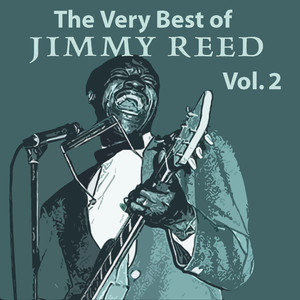 The Very Best of Jimmy Reed, Vol. 2 album