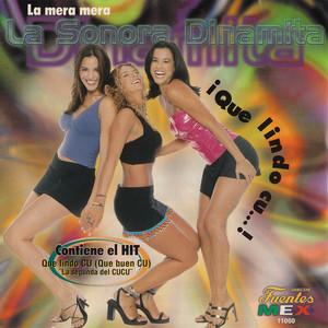 La Mera Mera - Que Lindo Cu…! Albumcover