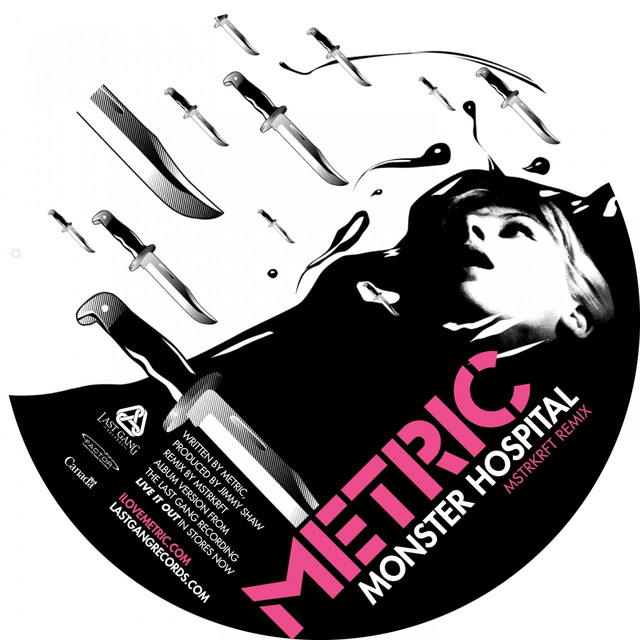 metric - monster hospital mstrkrft remix