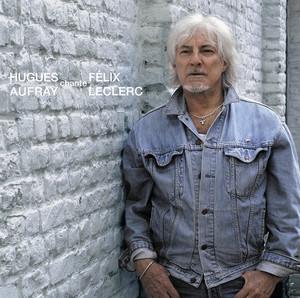 Chante Félix Leclerc album