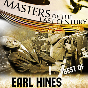 Masters Of The Last Century: Best of Earl Hines