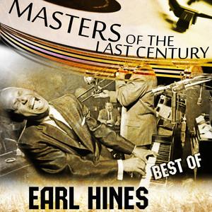 Masters Of The Last Century: Best of Earl Hines album