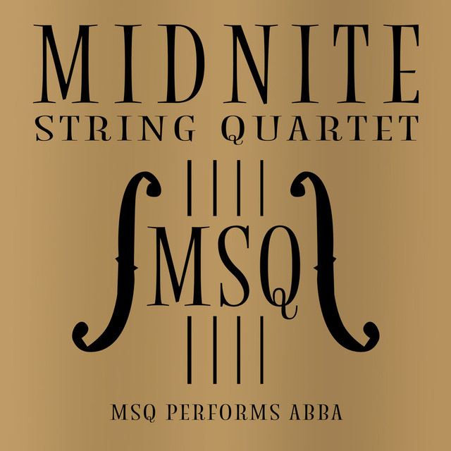 Album cover for MSQ Performs ABBA by Midnite String Quartet