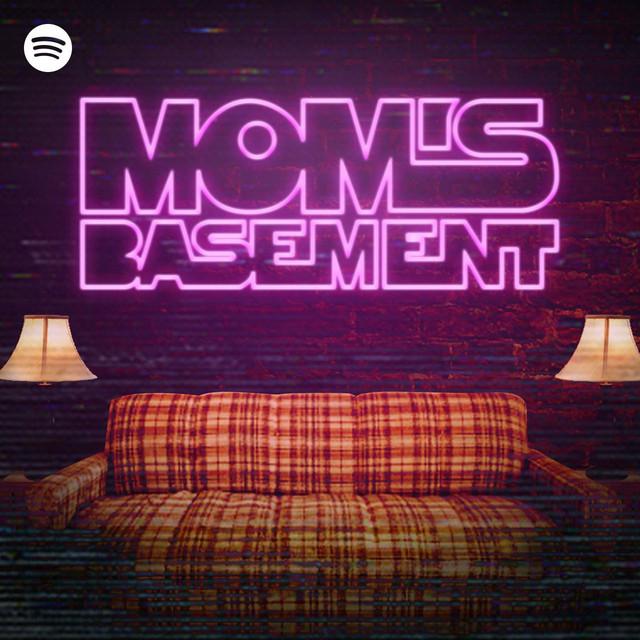 Mom S Basement Podcast On Spotify