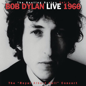 "Bob Dylan - Live 1966 ""The Royal Albert Hall Concert"" The Bootleg Series Vol. 4"