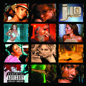 J To Tha L-O! The Remixes (Explicit Version) Albumcover
