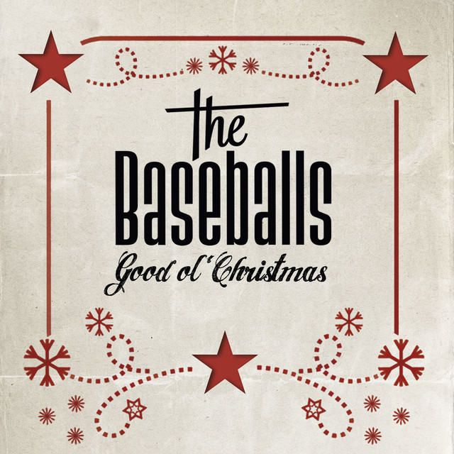 Good Ol Christmas By The Baseballs On Spotify