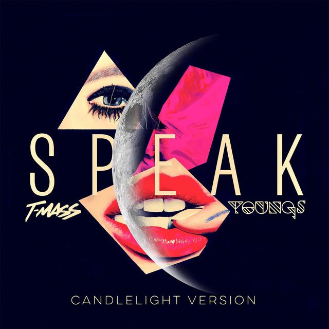 Speak (Candlelight Version)