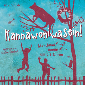 Kannawoniwasein - Manchmal fliegt einem alles um die Ohren Audiobook