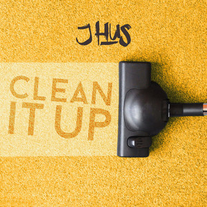 J Hus Clean It Up cover
