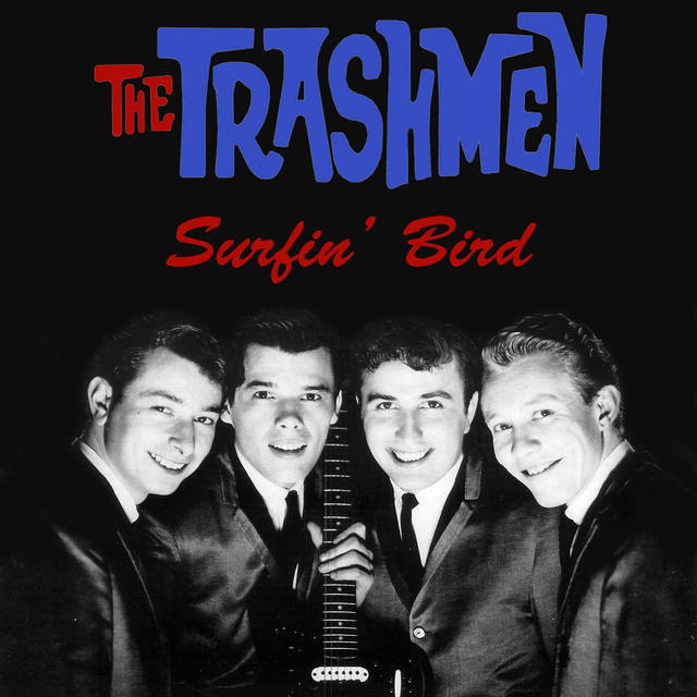 Trashmen Surfin Bird King Of The Surf