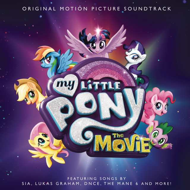 Album cover for My Little Pony: The Movie (Original Motion Picture Soundtrack) by My Little Pony