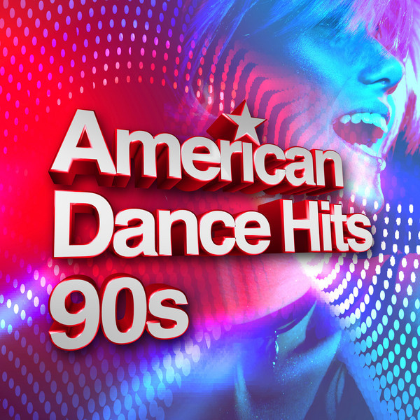 American Dance Hits 90s by Various Artists on Spotify