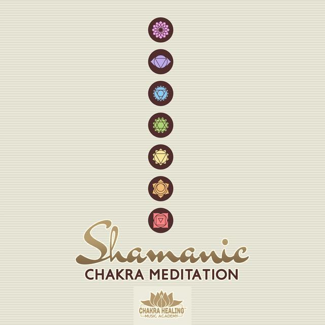 Shamanic Chakra Meditation (Trance, Healing Out of Body