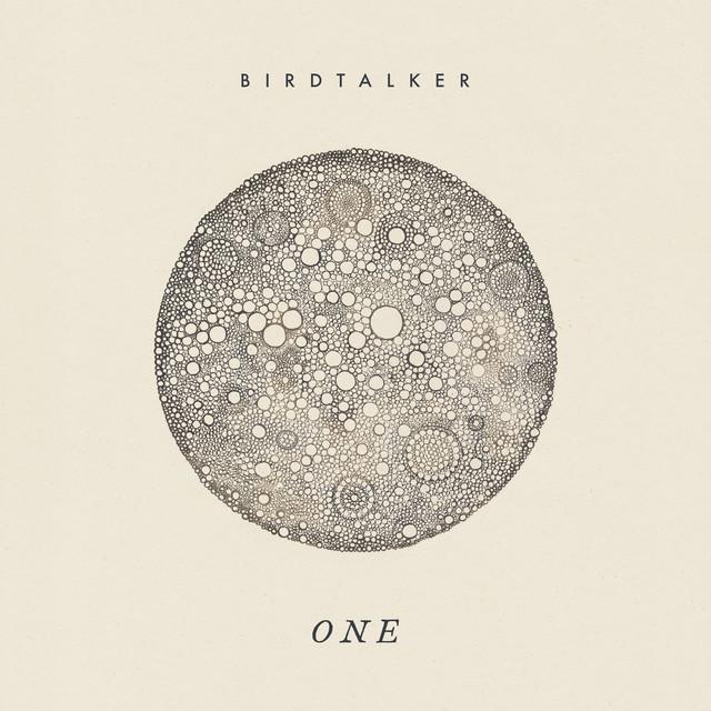 Album cover for One by Birdtalker