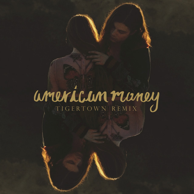 American Money (Tigertown Remix)