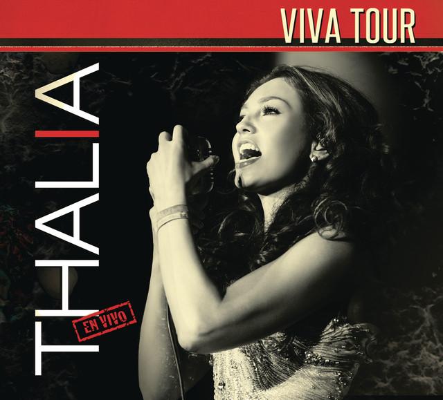 """Thalía """"Viva Tour"""" (En Vivo)"""
