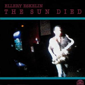 The Sun Died album