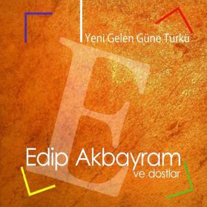 Yeni Gelen Güne Türkü Albümü