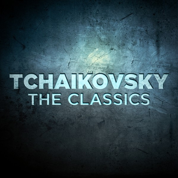 Tchaikovsky: The Classics Albumcover
