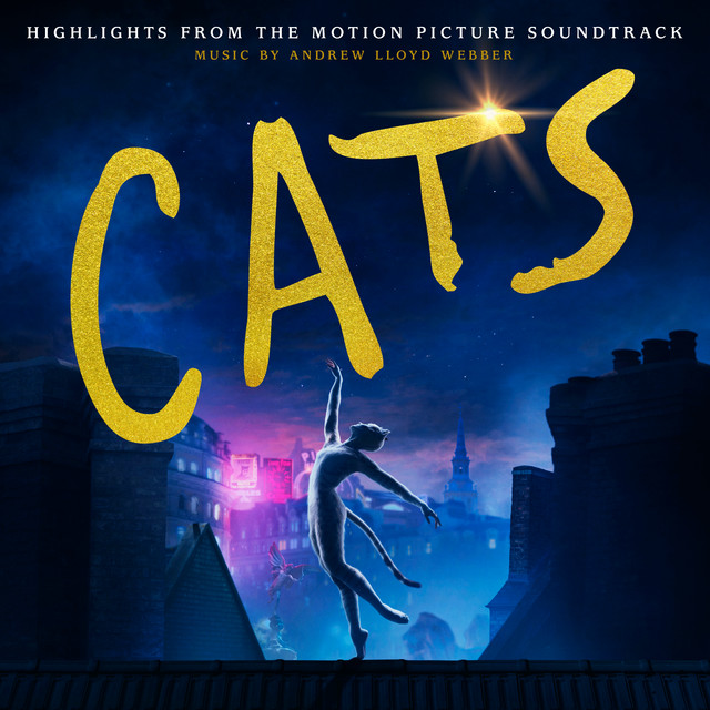 Album cover for Cats: Highlights From The Motion Picture Soundtrack by Andrew Lloyd Webber, Cast Of The Motion Picture
