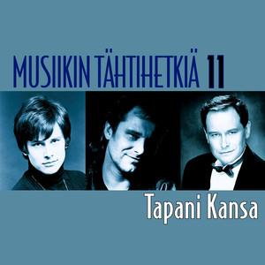 Musiikin tähtihetkiä 11 - Tapani Kansa album