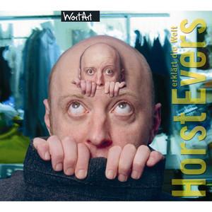 Horst Evers erklärt die Welt Audiobook