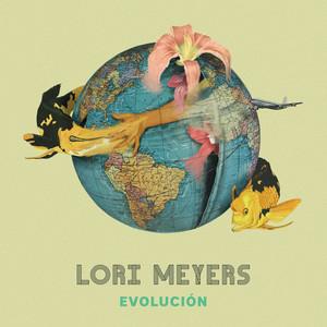 Lori Meyers Evolución cover