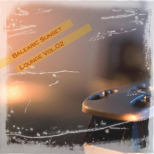 Balearic Sunset Lounge, Vol.02