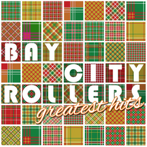 The Bay City Rollers Greatest Hits (Rerecorded) album