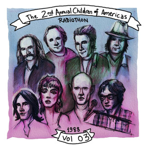 The 2nd Annual Children of the Americas Radiothon, KLSX-FM Broadcast Live From Both The Palace Theater, Hollywood CA & The Lobby Of United Nations Building NY, 12th November 1988 (Remastered): Volume 3 Albumcover