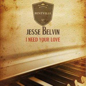 I Need Your Love album