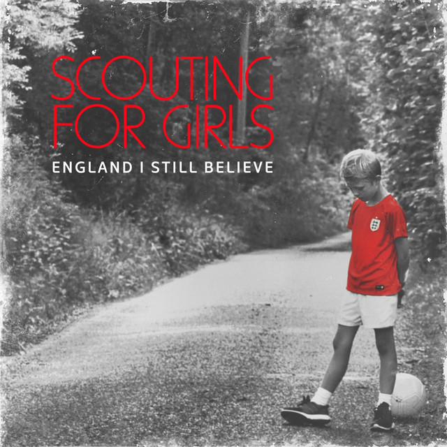 England I Still Believe