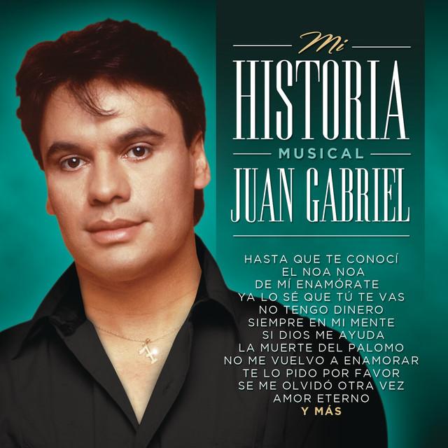 Mi Historia Musical - Juan Gabriel