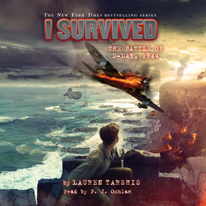 I Survived the Battle of D-Day, 1944 - I survived, Book 18 (Unabridged) Audiobook