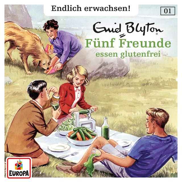 001 - Fünf Freunde essen glutenfrei Cover